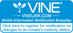 VINE - click here to register for notification on an offender's custody status